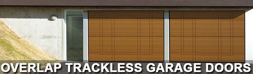 Overlap Trackless Garage Doors Overlap Trackless Garage Doors